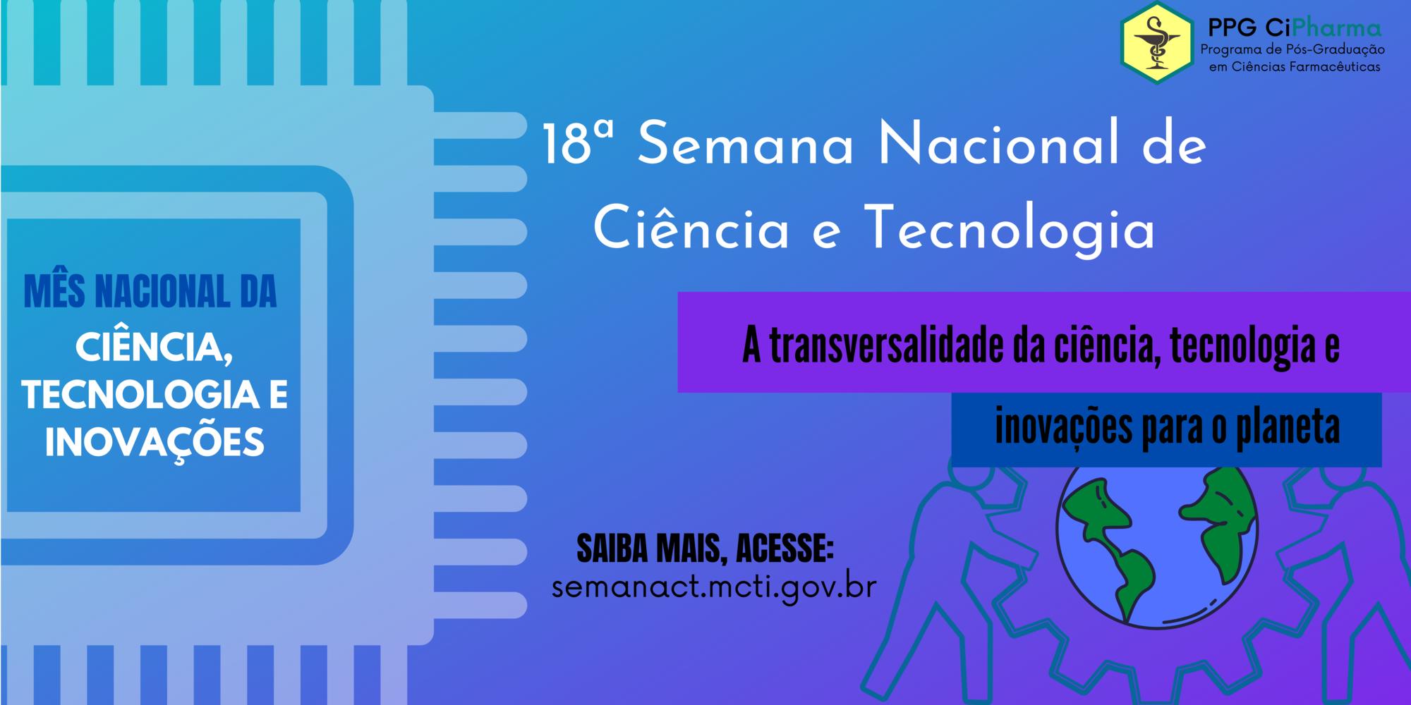 18º Semana Nacional de Ciência e Tecnologia